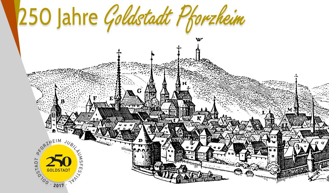 250 Jahre Goldstadt Pforzheim
