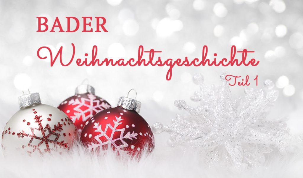 Weihnachtsgeschichte Weihnachtsfeier.Fahrstuhl Zum Fest Bader Weihnachtsgeschichte Teil 1 Bader Magazin